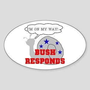 Bush Responds-Snail's Pace Oval Sticker