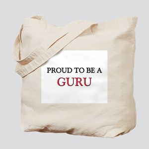 Proud to be a Guru Tote Bag