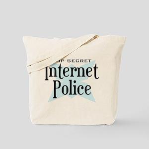 Secret Internet Police Tote Bag