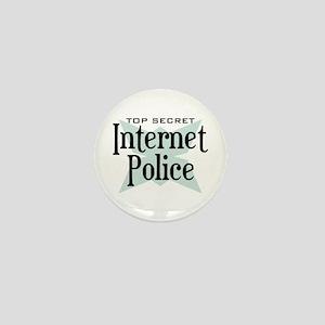 Secret Internet Police Mini Button
