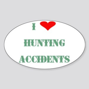 Hunting Accidents Oval Sticker