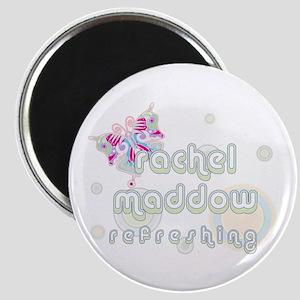 Rachel Maddow Refreshing Magnet