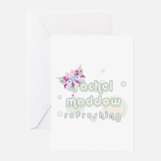 Rachel Maddow Refreshing Greeting Card