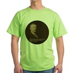 Theodore Roosevelt Quote Green T-Shirt