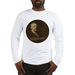 Theodore Roosevelt Quote Long Sleeve T-Shirt