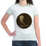 Theodore Roosevelt Quote Jr. Ringer T-Shirt