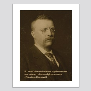 Theodore Roosevelt Quote Small Poster