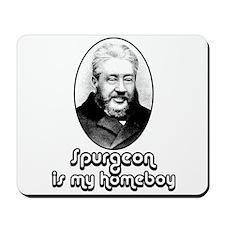 Spurgeon is my Homeboy - Mousepad