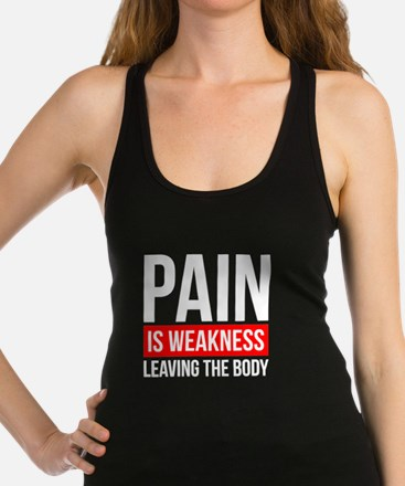 PAIN IS WEAKNESS LEAVING THE BODY Tank Top