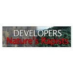 Developers, Nature's Rapists Bumper Sticker