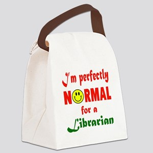 I'm perfectly normal for a Librar Canvas Lunch Bag