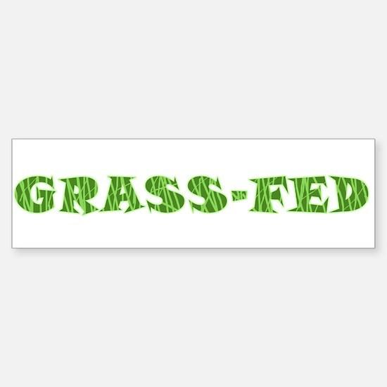 Grass-Fed Bumper Bumper Bumper Sticker