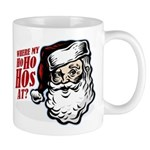 SANTA WHERE MY HOs AT? Mug