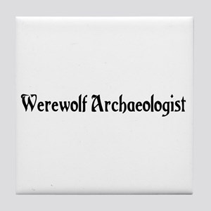 Werewolf Archaeologist Tile Coaster