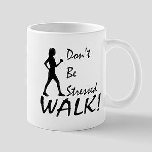 Don't be Stressed Mug