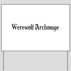 Werewolf Archmage Yard Sign