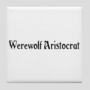 Werewolf Aristocrat Tile Coaster
