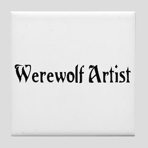 Werewolf Artist Tile Coaster