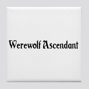 Werewolf Ascendant Tile Coaster