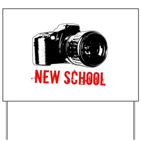 New School Yard Sign