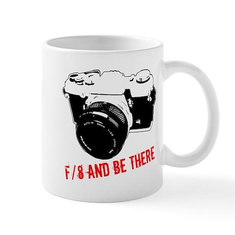 f/8 and be there Mug
