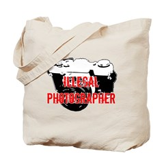 Illegal Photographer Tote Bag