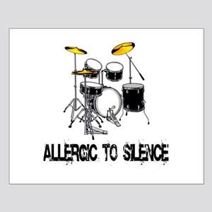 Allergic to silence drummer Small Poster