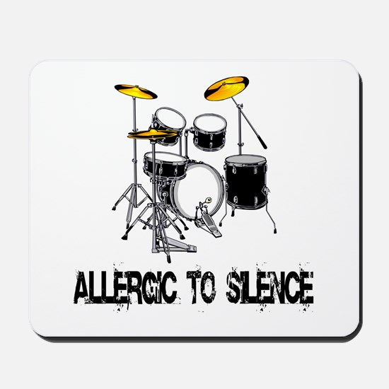 Allergic to silence drummer Mousepad