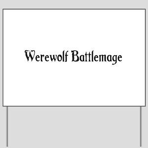 Werewolf Battlemage Yard Sign