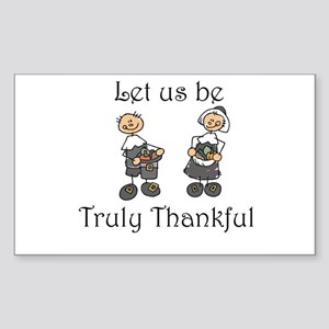Let us be truly thankful Rectangle Sticker 10 pk)