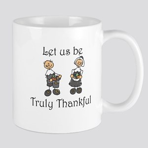 Let us be truly thankful Mug