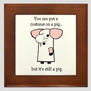 Costume on a Pig Framed Tile