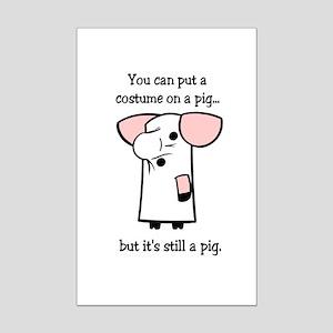 Costume on a Pig Mini Poster Print