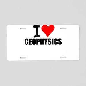 I Love Geophysics Aluminum License Plate