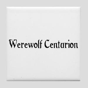 Werewolf Centurion Tile Coaster