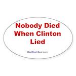 """Nobody Died"" Oval Sticker (10)"
