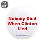 """""""Nobody Died"""" 3.5"""" Button (10)"""