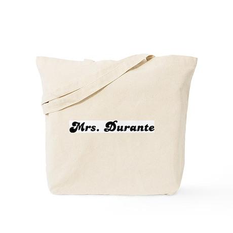 Mrs. Durante Tote Bag
