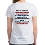 Who's the REAL Racist? Women's T-Shirt