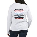 Who's the REAL Racist? Women's Long Sleeve T-Shirt