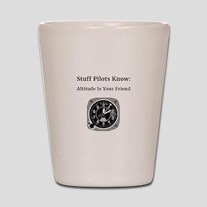 Stuff Pilots Know Altitude is Your Friend Shot Gla