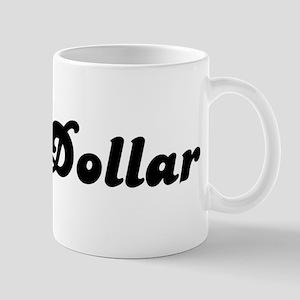 Mrs. Dollar Mug