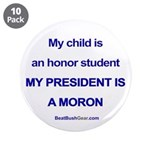 """""""Honor Student"""" 3.5"""" Button (10)"""