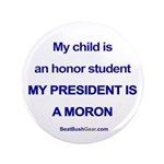 """""""Honor Student"""" 3.5"""" Button (100)"""
