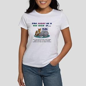 Women's T-Shirt - You Might Be a Vet Tech