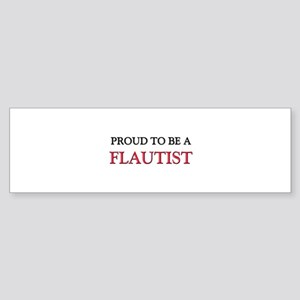 Proud to be a Flautist Bumper Sticker
