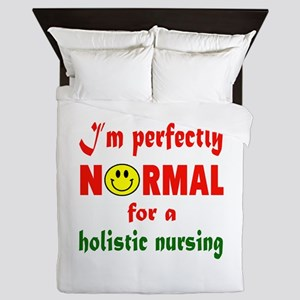 I'm perfectly normal for a Holistic nu Queen Duvet