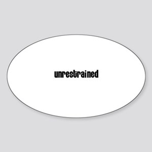 Unrestrained Oval Sticker