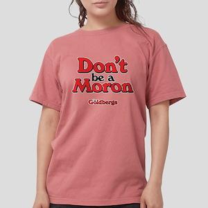 Don't Be A Moron T-Shirt