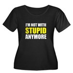 I'm not with stupid Women's Plus Size Scoop Neck D